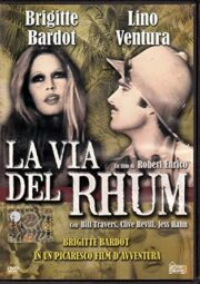 Brigitte Bardot – La via del Rum (Hobby & Work)
