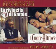 Riz Ortolani per Pupi Avati – La Rivincita Di Natale / Il Cuore Altrove (CD)