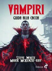 Vampiri – Guida alla caccia