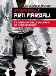 Storia delle arti marziali – L'avventura delle discipline da combattimento