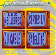 Les Meilleures Séries T.V Du Câble Et Du Satellite (CD OFFERTA)