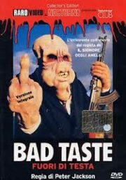 Bad Taste – Fuori di testa