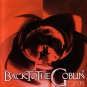Back To The Goblin 2005