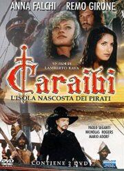 Caraibi – L'isola nascosta dei pirati (2 DVD)