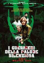 Guerrieri della palude silenziosa, I (edizione limitata) DVD+Poster