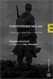 Christopher Nolan – Il tempo, la maschera, il labirinto (NUOVA EDIZIONE AGGIORNATA)