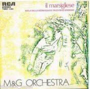 """M&G Orchestra – """"Il Marsigliese"""" sigla dello sceneggiato televisivo (45 giri)"""