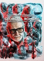 George A. Romero – Appunti Di Viaggio Dell'Apocalisse