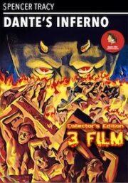 Dante's Inferno (3 Film) L'inferno + Dante's Inferno + La nave di Satana