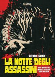 Notte degli assassini, La – Cult movies del thriller italiano anni Settanta
