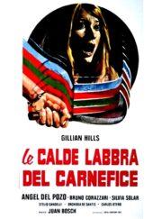 Calde Labbra Del Carnefice, Le