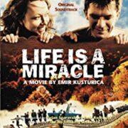 Emir Kusturica – Life is Miracle / La vita è un miracolo (CD OFFERTA)