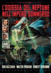 Odissea Del Neptune Nell'Impero Sommerso, L' (restaurato in HD)