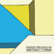 Sandro Brugnolini – Abstract Forms (LP)