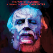 The Way Of Darkness – A tribute to JOHN CARPENTER (CD)