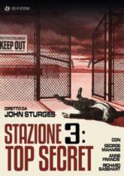 Stazione 3 – Top Secret (Restaurato In Hd) The Satan Bug