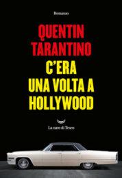 Quentin Tarantino – C'era una volta a Hollywood