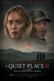 Dal 09/2021 – Quiet Place 2, A