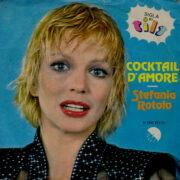 """Stefania Rotolo – Cocktail d'amore: sigla di """"Tilt"""" (45 rpm)"""