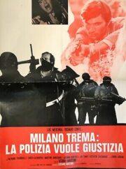 Milano trema la polizia non può sparare (soggettone 70×100)