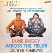 """Dune Buggy / Across the Fields – Dalla colonna sonora di """"Altrimenti ci arrabbiamo"""" (45 giri)"""