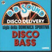 """Disco Bass – Sigla della """"Domenica Sportiva"""" (45 rpm)"""