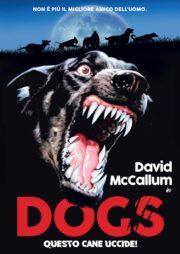 Dogs – Questo Cane Uccide! (edizione limitata) DVD+Poster