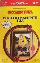 Riccardo Finzi – Pericolosamente tua (romanzo)
