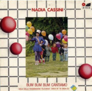 """Nadia Cassini – Bum Bum Bum cantiamo: sigla della trasmissione """"Drive In"""" (45 giri)"""
