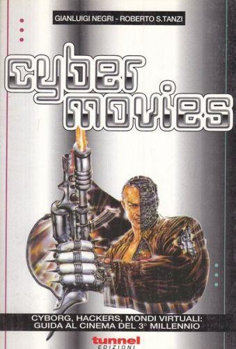 Cyber Movies – Guida al cinema del 3° millennio