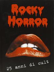 Rocky Horror 25 anni di cult