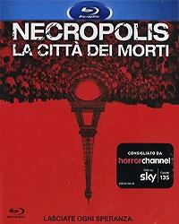 Necropolis – La città dei morti (BLU RAY)