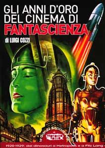 Cinema di fantascienza vol.2: Gli anni d'oro del cinema di fantascienza