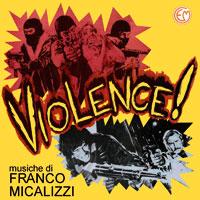 Franco Micalizzi's Violence (CD)