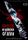 Shock – My Abstraction Of Death