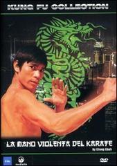 Mano violenta del karate, La