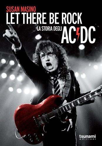 Let there be rock- La storia degli AC/DC