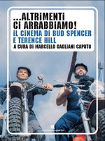 … Altrimenti ci arrabbiamo! – Il cinema di Bud Spencer e Terence Hill
