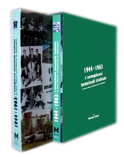 1944-1963: i complessi musicali italiani – la loro storia attraverso le immagini