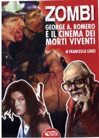 Zombi! George A. Romero e il cinema dei morti viventi