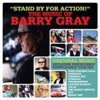 Stand for action – The music of Barry Gray (collection)