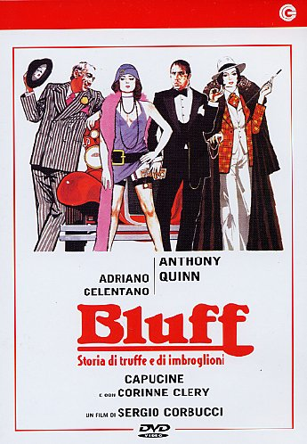Bluff – Storia Di Truffe E Imbroglioni