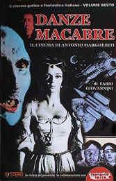 Danze Macabre – Il cinema di Antonio Margheriti