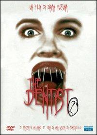 Dentist 2, The