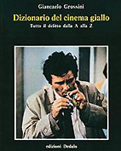 Dizionario del cinema giallo – Tutto il delitto dalla A alla Z