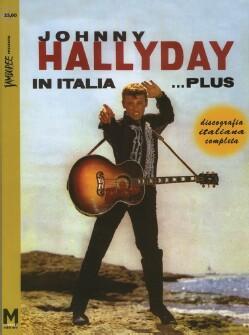 Johnny Hallyday in Italia…plus