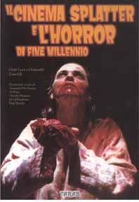 Cinema splatter e l'horror di fine millennio, L'