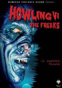 Howling 6 – The freaks (L'ululato 6)