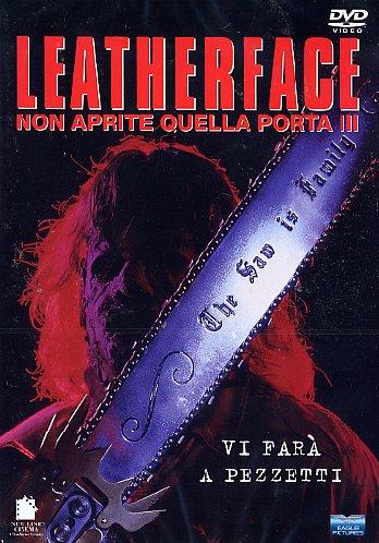 Non Aprite Quella Porta 3 – Leatherface