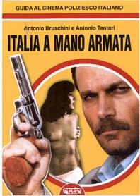 Italia a mano armata – Guida al cinema poliziesco italiano